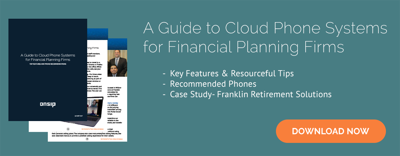 Financial Planning Firms: Consider the benefits of cloud VoIP!
